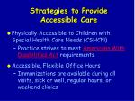 strategies to provide accessible care25