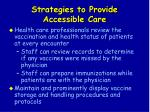 strategies to provide accessible care27