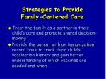 strategies to provide family centered care