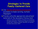 strategies to provide family centered care103