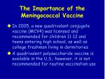 the importance of the meningococcal vaccine93