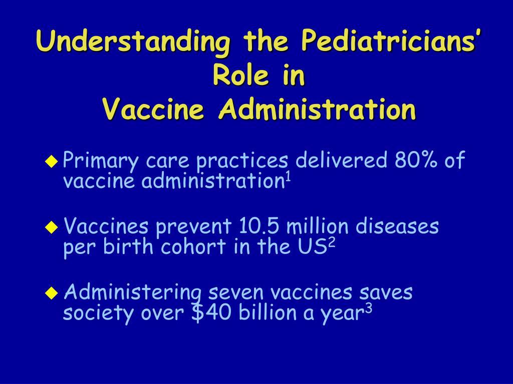 Understanding the Pediatricians' Role in