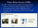 video relay service vrs