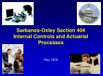sarbanes oxley section 404 internal controls and actuarial processes