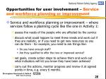 opportunities for user involvement service and workforce planning or improvement
