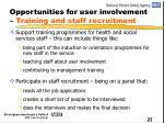 opportunities for user involvement training and staff recruitment