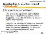 opportunities for user involvement walkabouts