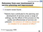 outcomes from user involvement in service planning and improvement22