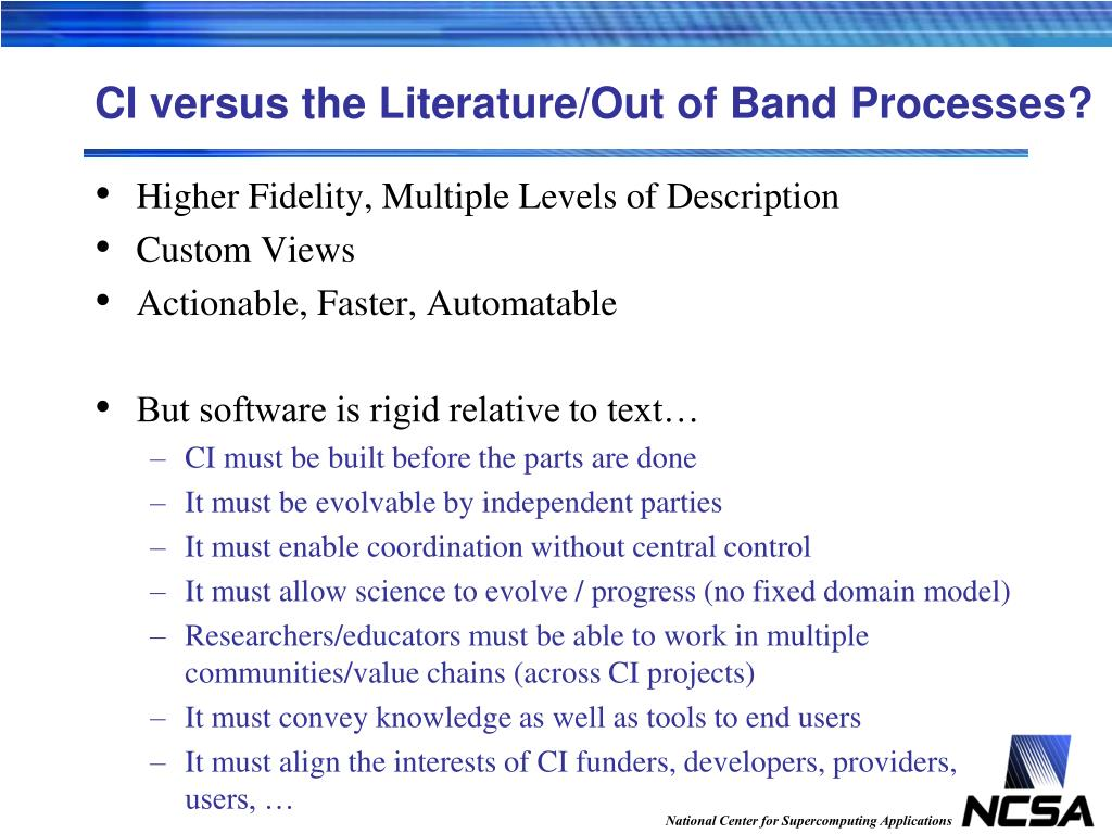 CI versus the Literature/Out of Band Processes?