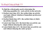 to find critical path