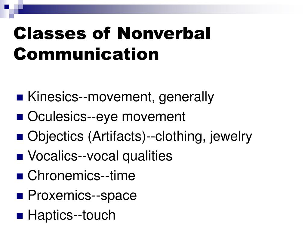 Classes of Nonverbal Communication