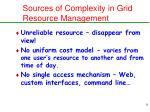 sources of complexity in grid resource management9