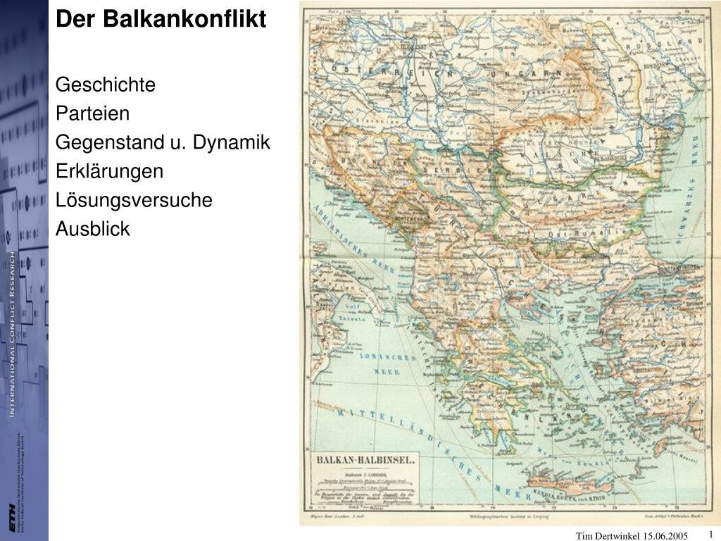 der balkankonflikt geschichte parteien gegenstand u dynamik erkl rungen l sungsversuche ausblick l.