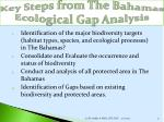 key steps from the bahamas ecological gap analysis