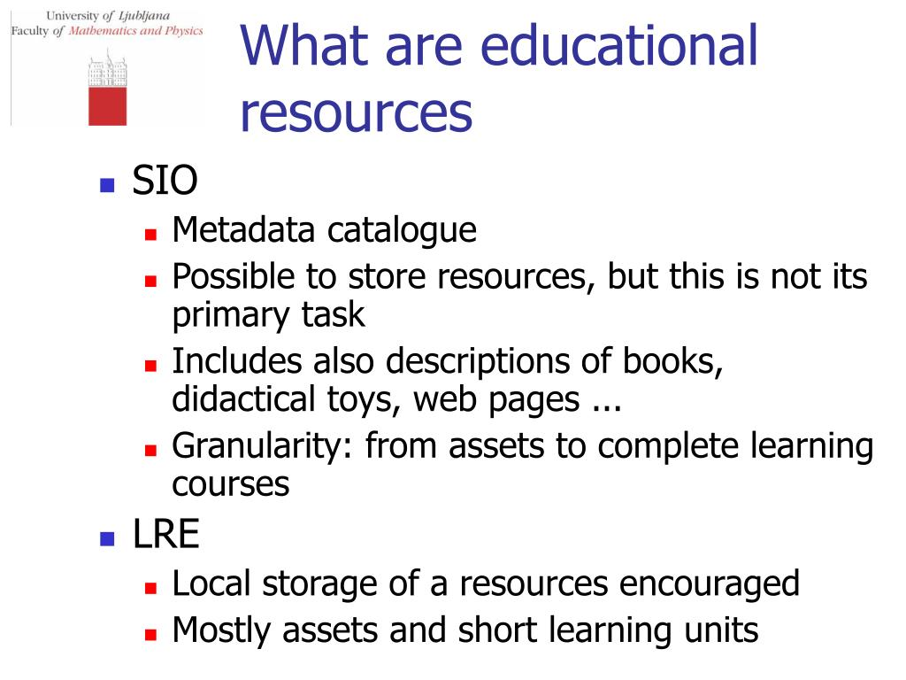 What are educational resources