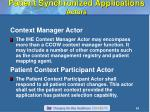patient synchronized applications actors