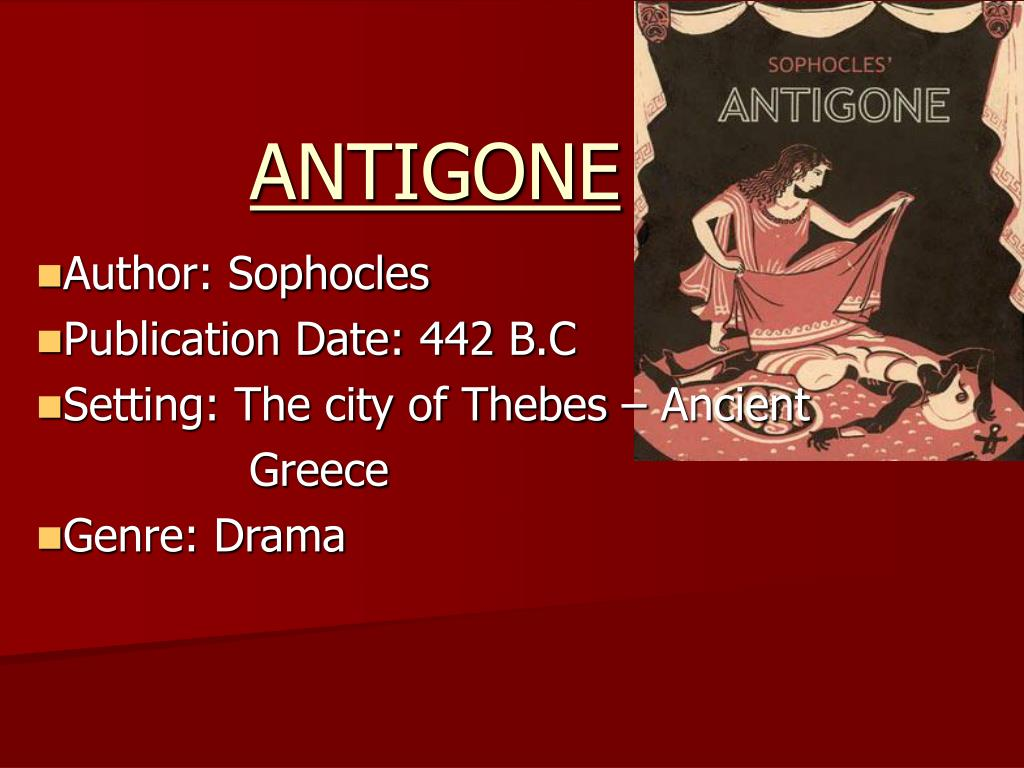 introduction to literature antigone This film offers a brief introduction to aristotle's theory of tragedy from edith hall, before introducing the play antigone by sophocles polly findlay speaks about her interpretation of don.
