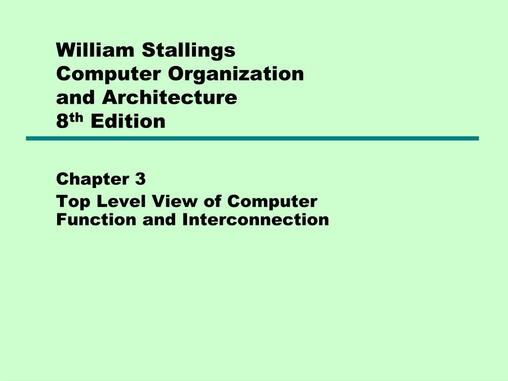 william stallings computer organization and architecture 8 th edition l.