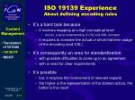 iso 19139 experience about defining encoding rules