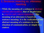 2 sentence meaning vs utterance meaning