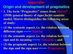appendix origin and development of pragmatics