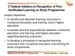 2 federal initiative on recognition of prior certificated learning on study programmes5