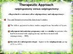 therapeutic approach salpingostomy versus salpingectomy47