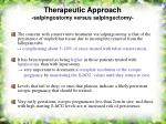 therapeutic approach salpingostomy versus salpingectomy49