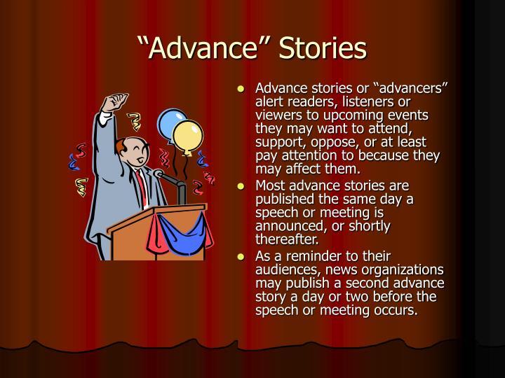 Advance stories