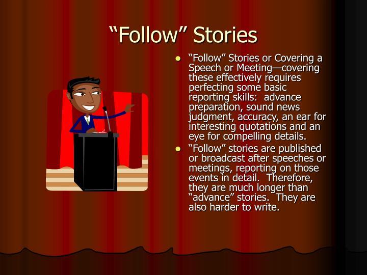 """""""Follow"""" Stories"""