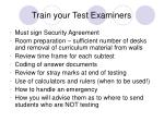 train your test examiners