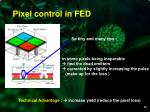 pixel control in fed