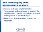 self financing by 2015 assessments on plans