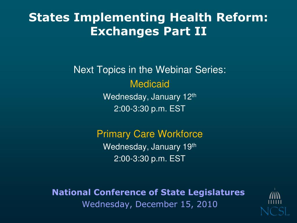 states implementing health reform exchanges part ii l.