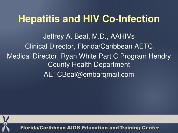 Hepatitis and hiv co infection