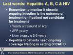 last words hepatitis a b c hiv67