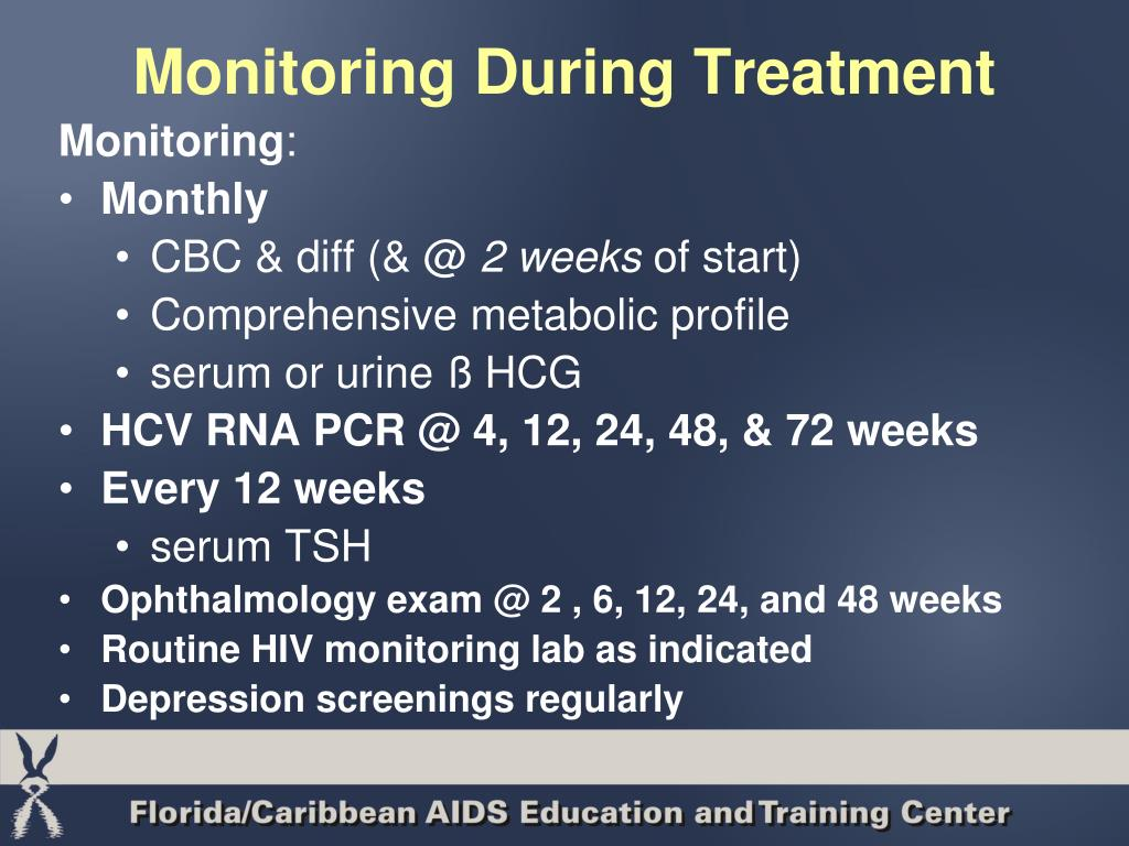 Monitoring During Treatment