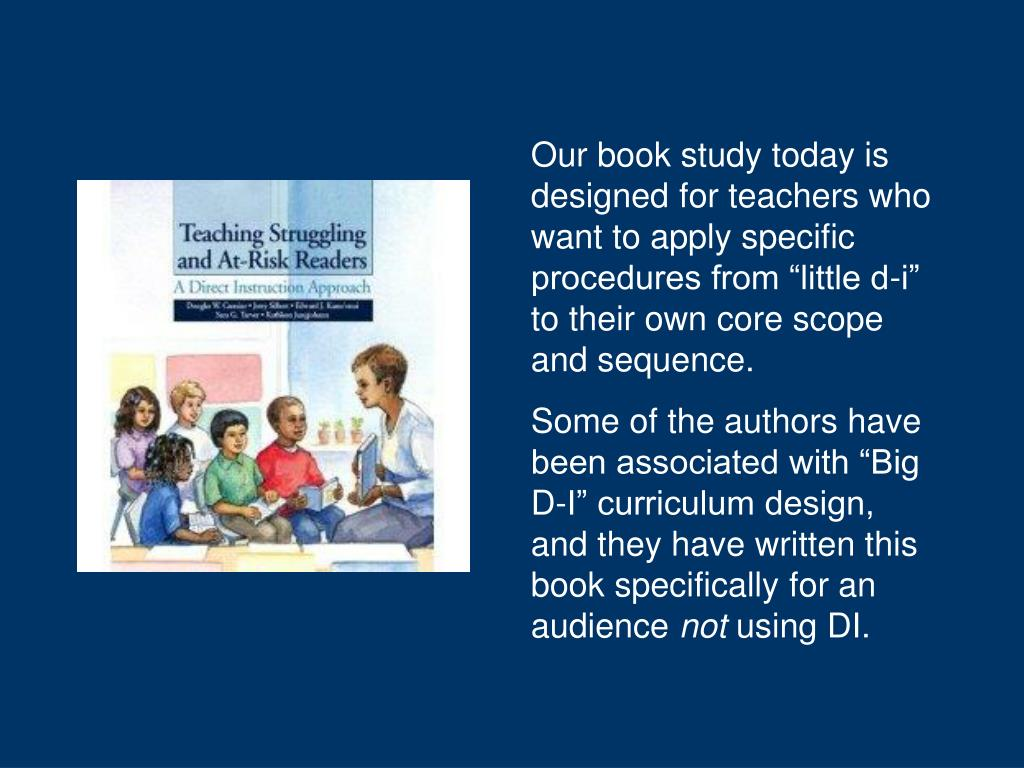 "Our book study today is designed for teachers who want to apply specific procedures from ""little d-i"" to their own core scope and sequence."