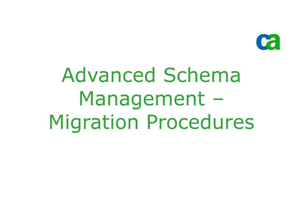 advanced schema management migration procedures l.