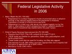federal legislative activity in 200611