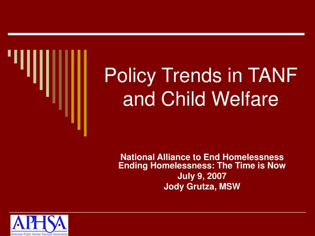 policy trends in tanf and child welfare l.