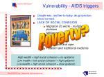 vulnerability aids triggers