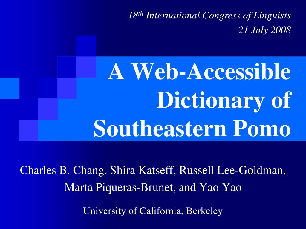 a web accessible dictionary of southeastern pomo l.