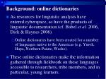 background online dictionaries