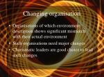changing organisation