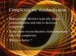 complexity vs standardisation