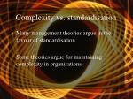 complexity vs standardisation40