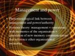 management and power