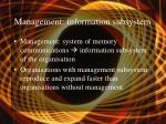 management information subsystem