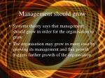 management should grow
